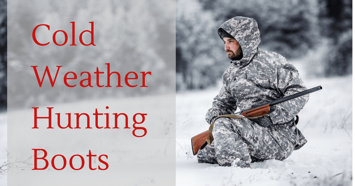 Find the warmest cold weather hunting boots for the money.